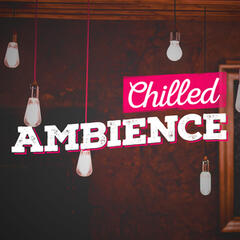 Chilled Ambience