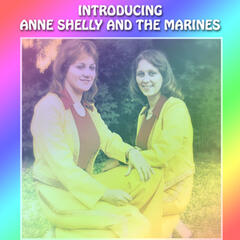 Introducing Anne, Shelly and the Marines