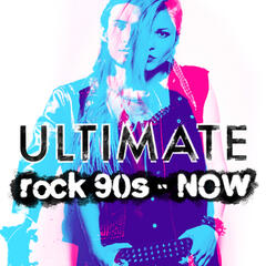 Ultimate Rock: 90's - Now