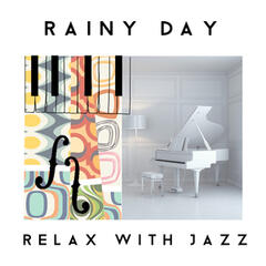 Rainy Day Relax with Jazz