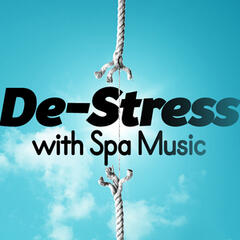 De-Stress with Spa Music