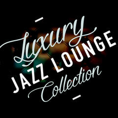 Luxury Jazz Lounge Collection