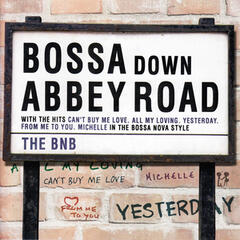 Bossa Down Abbey Road