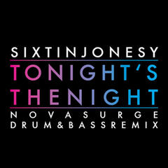Tonight's the Night (Drum & Bass Remix)