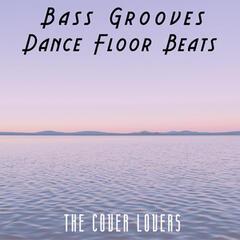 Bass Grooves - Dance Floor Beats