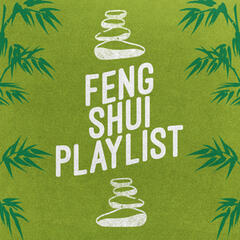 Feng Shui Playlist