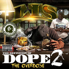 Ampichino Presents: The Definition of Dope 2 (The Overdose)
