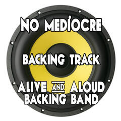 No Mediocre (Backing Track Instrumental Version) - Single