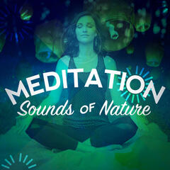 Meditation Sounds of Nature
