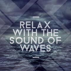 Relax with the Sound of Waves