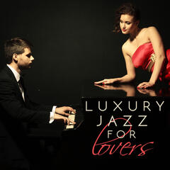 Luxury Jazz for Lovers