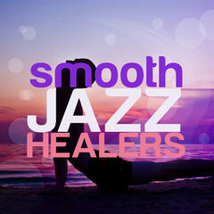 Smooth Jazz Healers