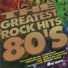 The Greatest Rock Hits 80's