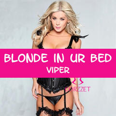 Blonde in Ur Bed