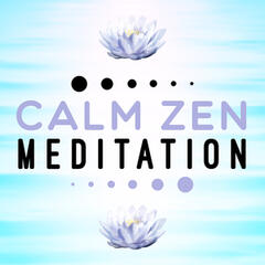 Calm Zen Meditation