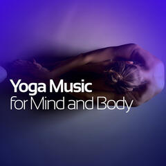 Yoga Music for Mind and Body