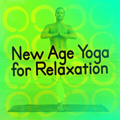 New Age Yoga for Relaxation