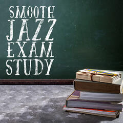 Smooth Jazz Exam Study