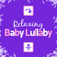 Relaxing Baby Lullaby