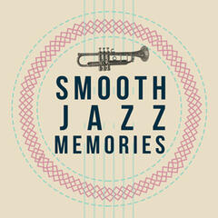 Smooth Jazz Memories