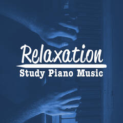 Relaxation Study Piano Music