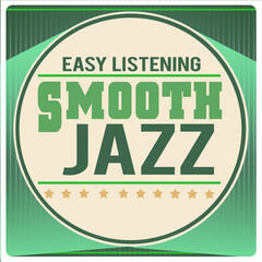 Easy Listening Smooth Jazz