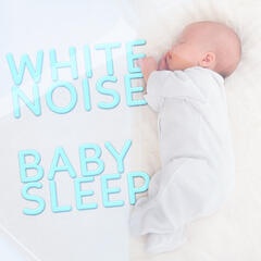 White Noise: Baby Sleep