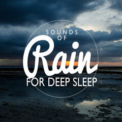 Sounds of Rain for Deep Sleep