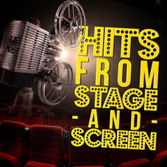 Hits from Stage and Screen
