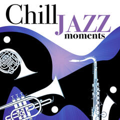 Chill Jazz Moments