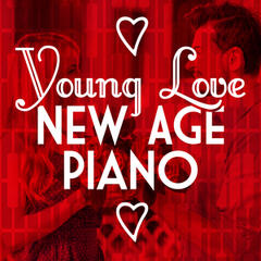 Young Love: New Age Piano