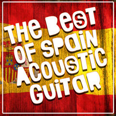 The Best of Spain: Acoustic Guitar