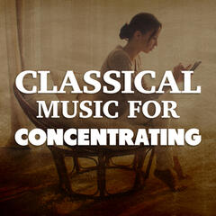 Classical Music for Concentrating