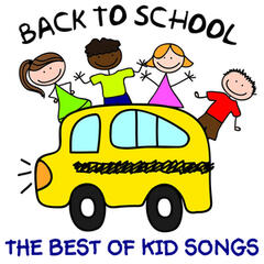 The Best of Kids Songs - Back to School: Songs from Sesame Street, The Muppets, Phineas and Ferb, Fraggle Rock and More!