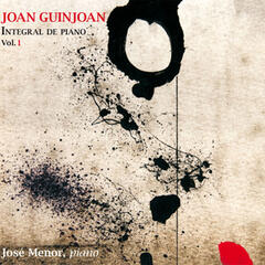 Joan Guinjoan: Integral de Piano. Vol 1