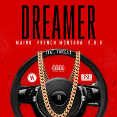 Dreamer (feat. French Montana, B.O.B & Tweezie)