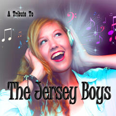 A Tribute to Jersey Boys