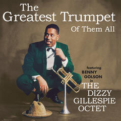 The Greatest Trumpet of Them All (feat. Benny Golson) [Bonus Track Version]