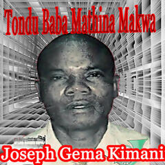 Tondo Baba Mathina Makwa