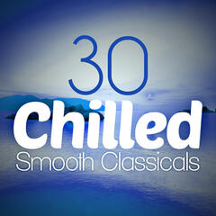 30 Chilled Smooth Classicals