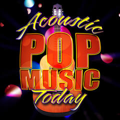 Acoustic Pop Music Today