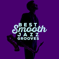 Best Smooth Jazz Grooves