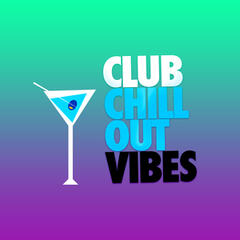 Club Chill out Vibes