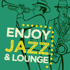 Enjoy Jazz & Lounge