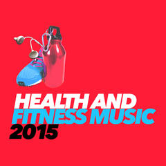 Health and Fitness Music 2015