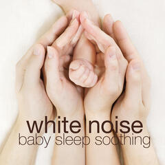 White Noise: Baby Sleep Soothing