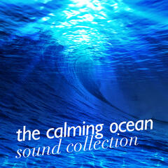 The Calming Ocean Sound Collection