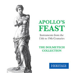 Apollo's Feast: Instruments from the Dolmetsch Collection