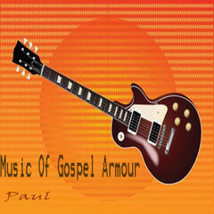 Music of Gospel Armour
