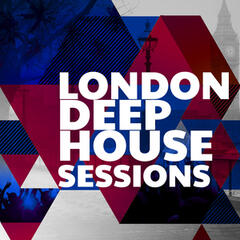 London Deep House Sessions
